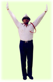 Traffic Police Hand Signals - To stop vehicles approaching simultaneously from right and left